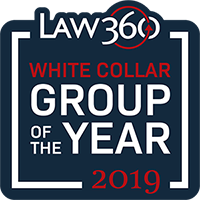 Law360 White Collar Group of the Year 2019